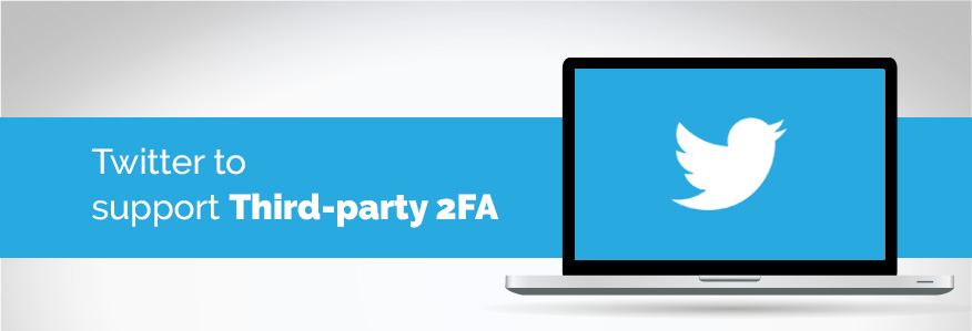 Twitter to support third-party 2FA apps